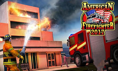 American firefighter 2017 Screenshot