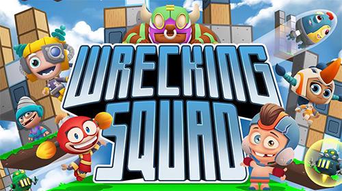 Wrecking squad screenshot 1