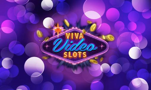 Viva video slots Screenshot