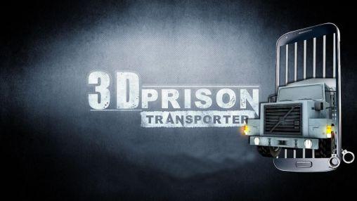 3D prison transporter screenshot 1