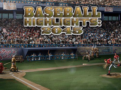 logo Baseball Highlights: 2045