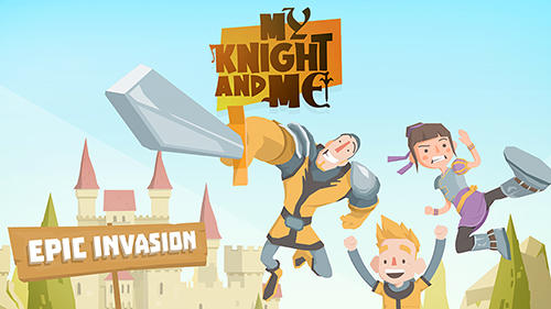 скріншот My knight and me: Epic invasion