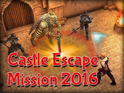 Castle escape mission 2016 Screenshot