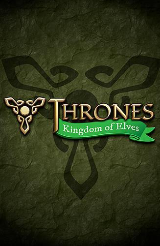 Thrones: Kingdom of elves. Medieval game Screenshot