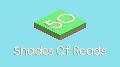 50 shades of roads Screenshot