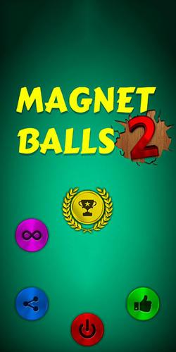 Magnet balls 2: Physics puzzle Screenshot