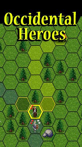 Occidental heroes screenshot 1