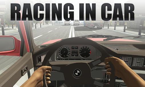 Racing in car screenshot 1