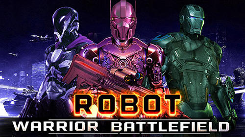 Robot warrior battlefield 2018 Screenshot