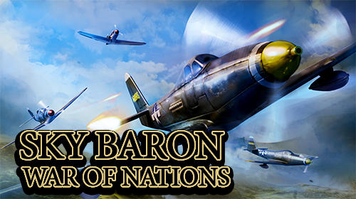 Sky baron: War of nations screenshot 1