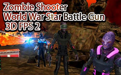 Zombie shooter world war star battle gun 3D FPS 2 captura de tela 1