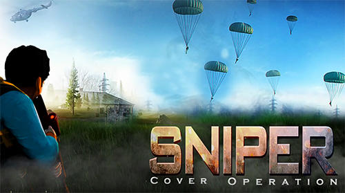 Sniper cover operation screenshot 1
