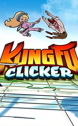 Kung fu clicker Screenshot