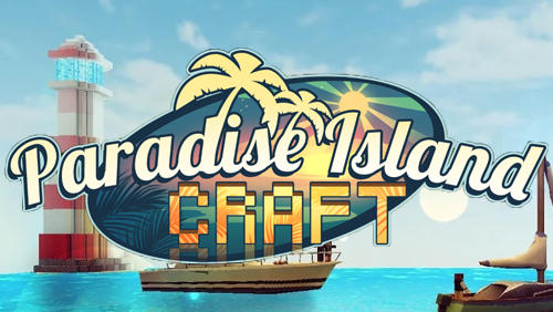 Paradise island craft: Sea fishing and crafting screenshot 1