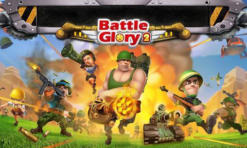 Скриншот Battle glory 2 на андроид