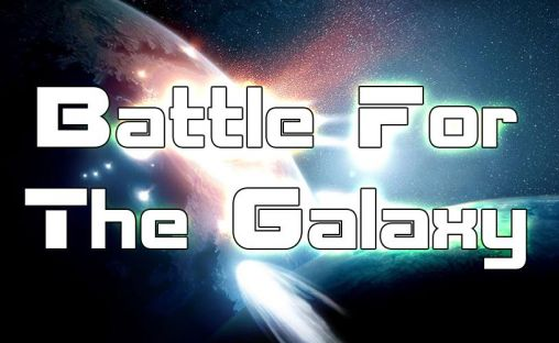 Скриншот Battle for the galaxy на андроид