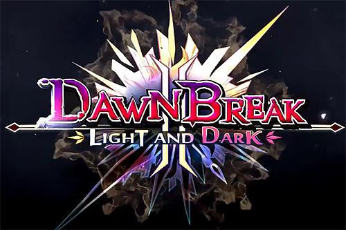 ドーン・ブレイク 2: ライト・アンド・ダーク スクリーンショット1