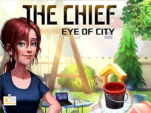 The chief: Eye of city скриншот 1