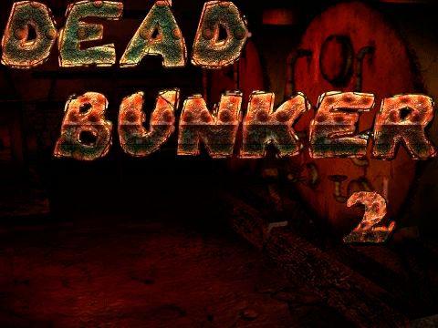 Dead bunker 2 Screenshot