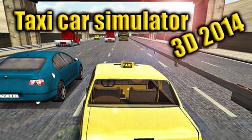 Taxi car simulator 3D 2014 screenshot 1