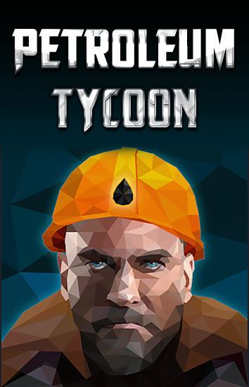 Petroleum tycoon capture d'écran 1