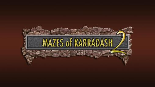 Mazes of Karradash 2 capture d'écran 1