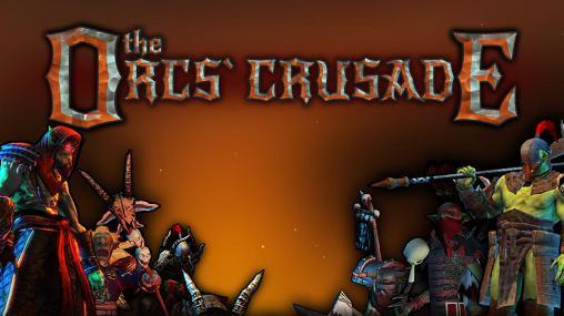The orcs crusade screenshots