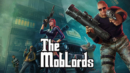 The mob lords: Godfather of crime Screenshot
