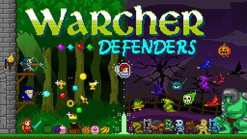 Warcher defenders Screenshot