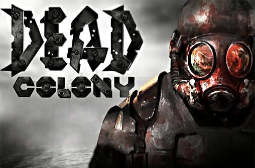 Dead colony Screenshot