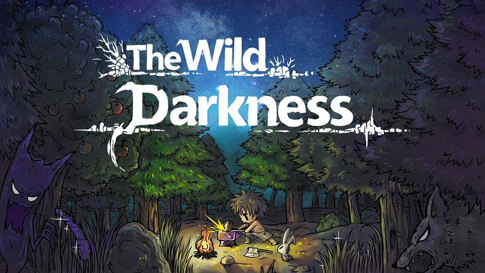 The Wild Darkness スクリーンショット1