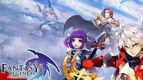 Fantasy legend: War of contract Screenshot