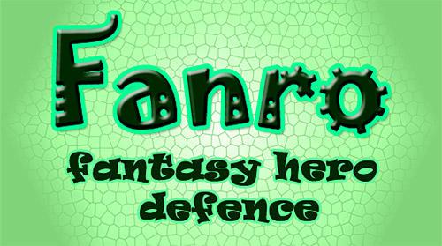 Fanro: Fantasy hero defence Screenshot