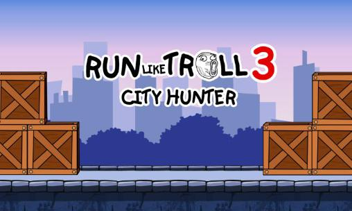 Run like troll 3: City hunter icono