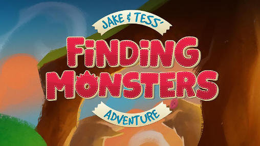 Jake and Tess' finding monsters adventure Screenshot