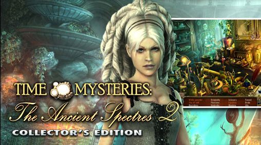 Time mysteries 2: The ancient spectres capture d'écran