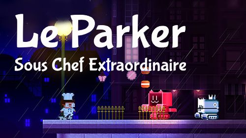 Captura de pantalla Le Parker: Sous-chef extraordinario en iPhone