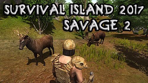 Survival island 2017: Savage 2 capture d'écran 1