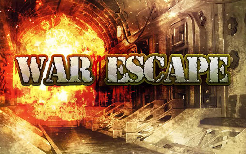 War escape Screenshot