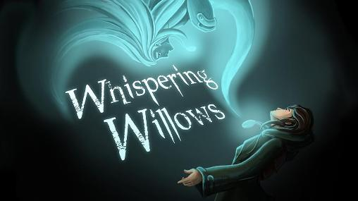 Whispering willows Screenshot