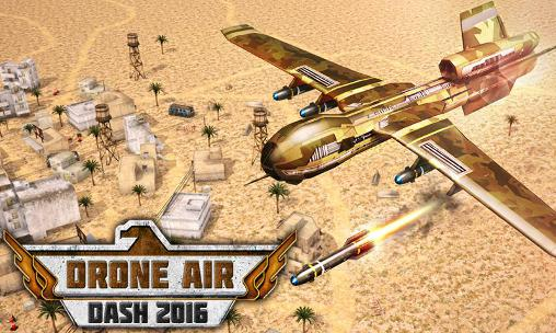 Drone air dash 2016 Screenshot