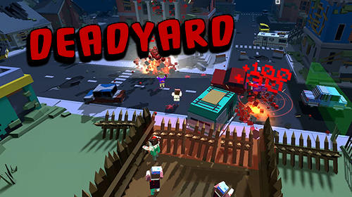 Deadyard screenshot 1