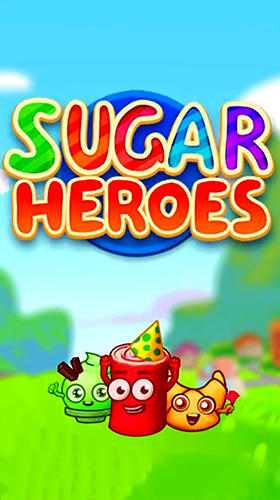 Sugar heroes: World match 3 game! Screenshot