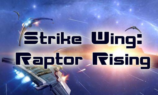 ストライク ウィング: ラプター ライジング スクリーンショット1