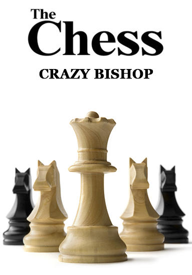 The chess: Crazy bishop Screenshot