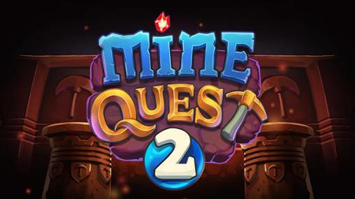 Mine quest 2 Screenshot