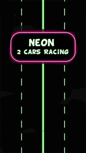 Neon 2 cars racing Screenshot