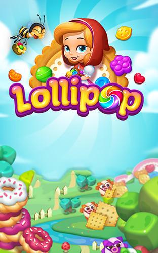 Lollipop: Sweet taste match 3 Screenshot