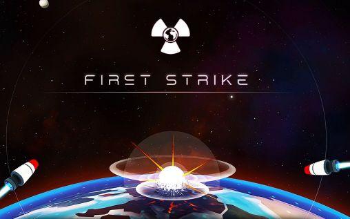 First strike скриншот 1