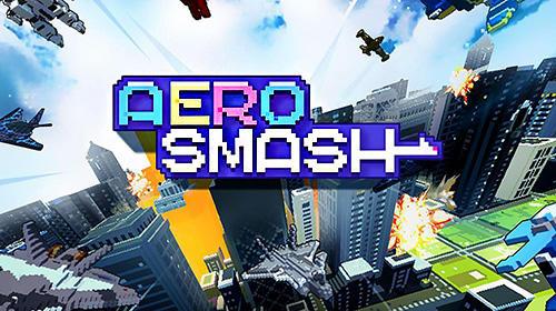 Aero smash: Open fire скриншот 1